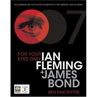 Book Review: For Your Eyes Only: Ian Fleming and James Bond