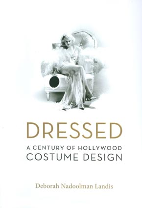 Book Review: Dressed, A Century of Hollywood Costume Design