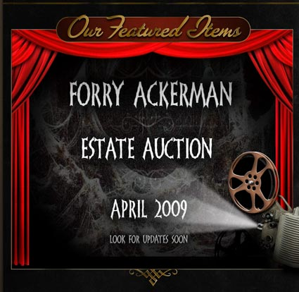 Profiles in History Website Offers Preview of Next Event: The Forry Ackerman Estate Auction, April 2009