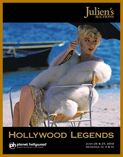 "Julien's Auctions 'Hollywood Legends' Catalog Available Online, Part of ""Summer Sale"" June 2010 at Planet Hollywood in Las Vegas"