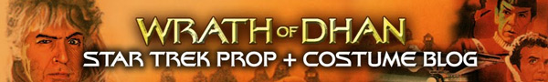 Two Great New Star Trek Sites Launched: The Wrath of Dhan Star Trek Prop + Costume Collection & Blog