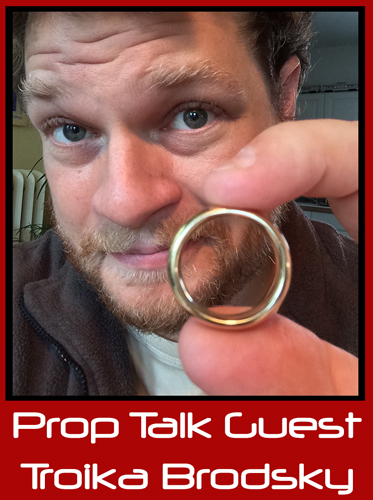 "Prop Talk Podcast #018 – Troika Brodsky, ""Lord of the Rings"" Trilogy Collector 