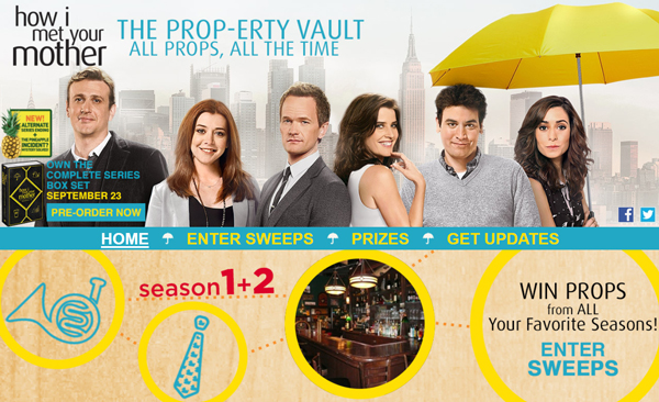 """How I Met Your Mother"" The Prop-erty Vault Sweepstakes & ""Flash Sweeps"" Every Monday 8PM–11PM EST"