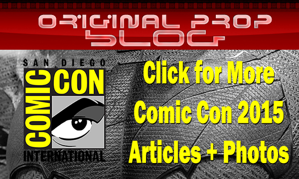 San-Diego-Comic-Con-2015-News-Articles-Photos-Original-Prop-Blog-Movie-Props-Costumes-TV-Memorabilia-Jump
