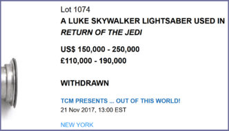 "WITHDRAWN:  Bonhams Pulls ""A Luke Skywalker Lightsaber used in Return of the Jedi"" from ""TCM Presents… Out Of This World!"" Auction"